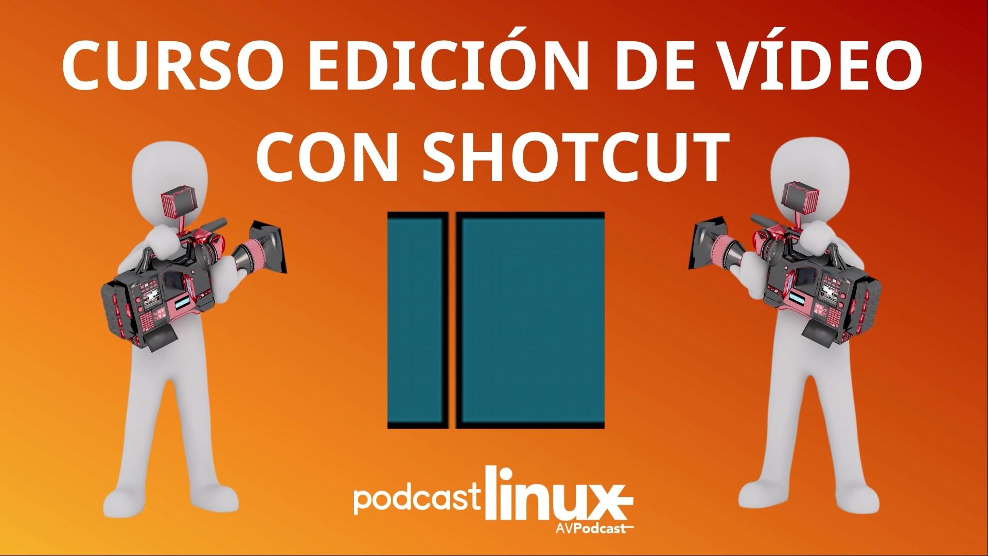 Curso Edición de vídeo con Shotcut