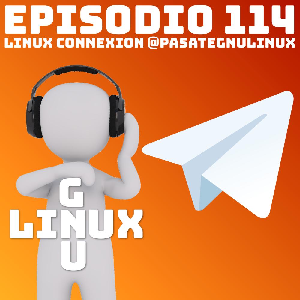 #114 Linux Connexion con Pásate a GNU/Linux