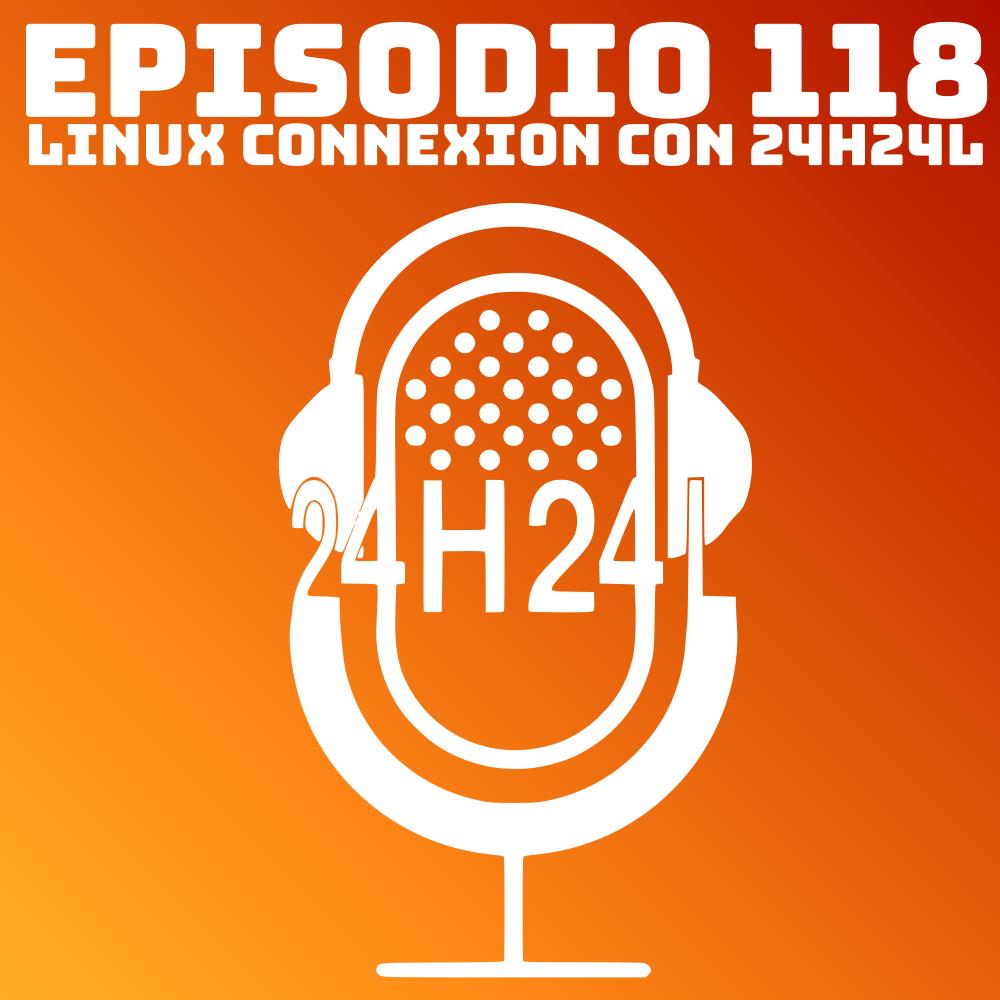 #118 Linux Connexion con 24H24L