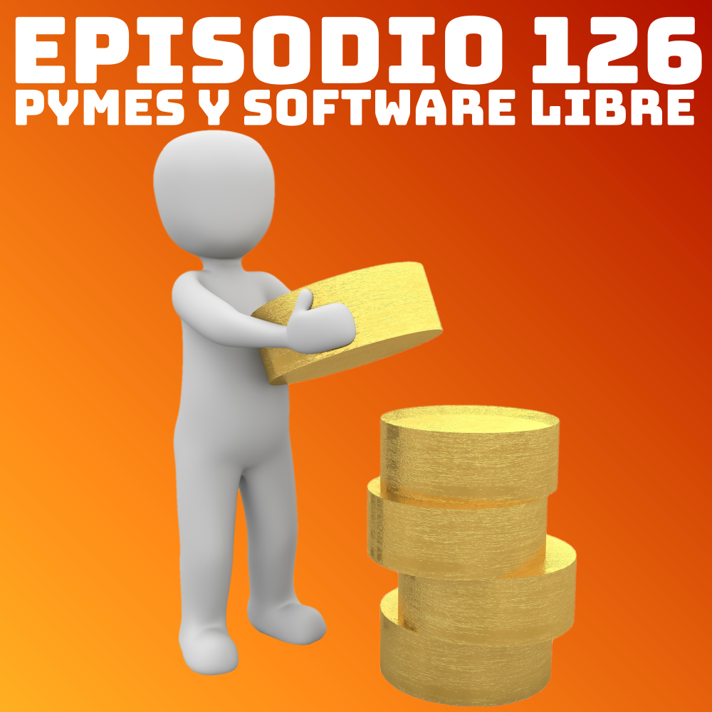 #126 PYMES y Software Libre