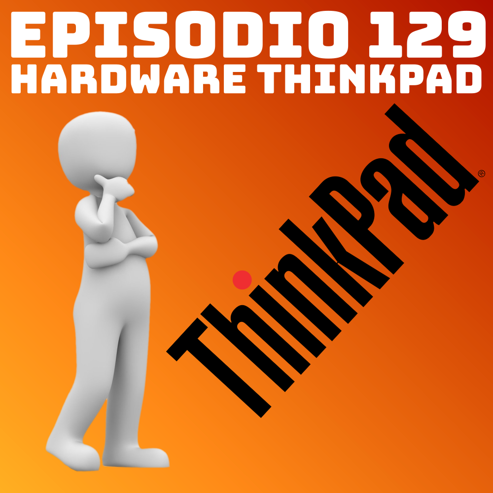#129 Hardware Thinkpad