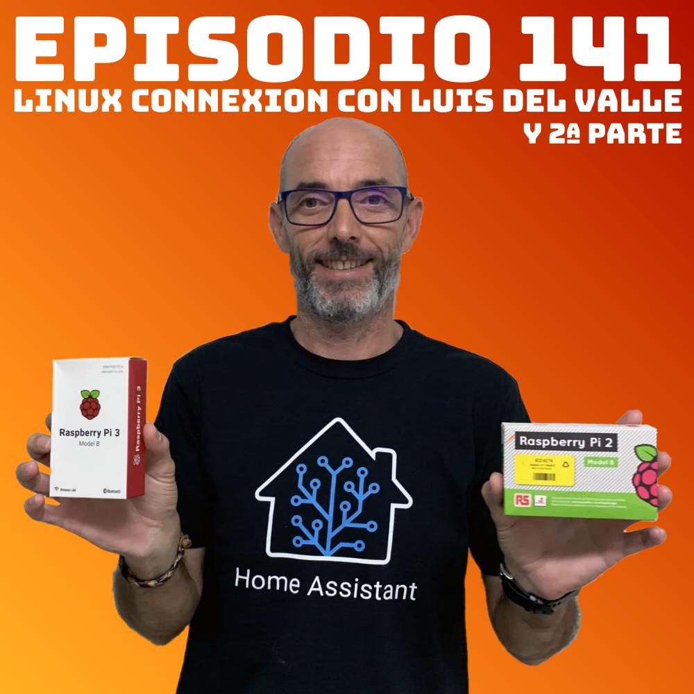 #141 Linux Connexion con Luis del Valle