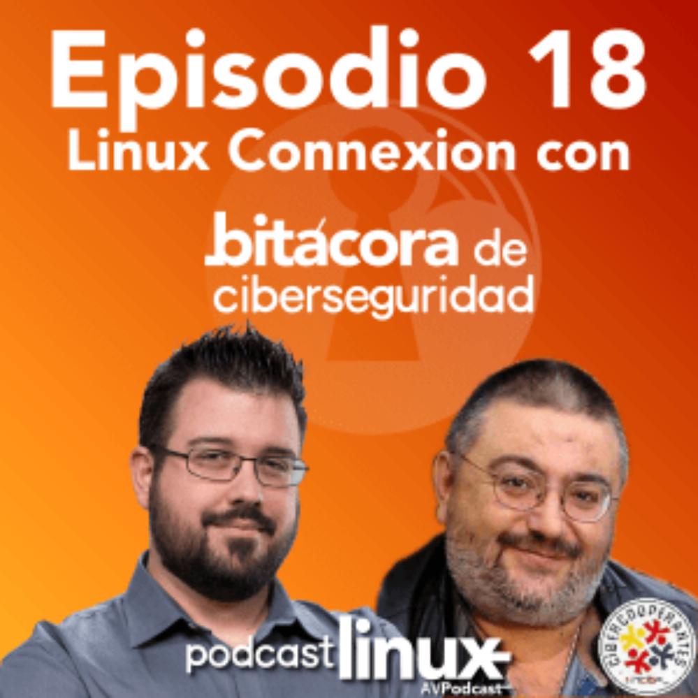 #18 Linux Connexion con Bitácora de Ciberseguridad