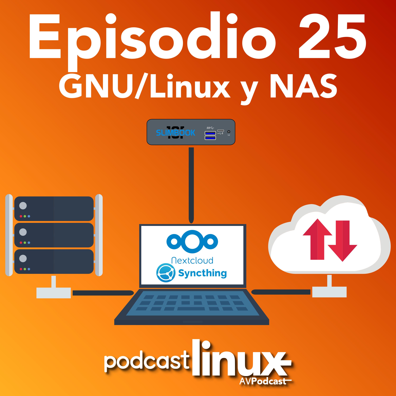 #25 GNU/Linux y NAS