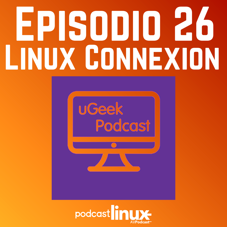 #26 Linux Connexion con Ugeek