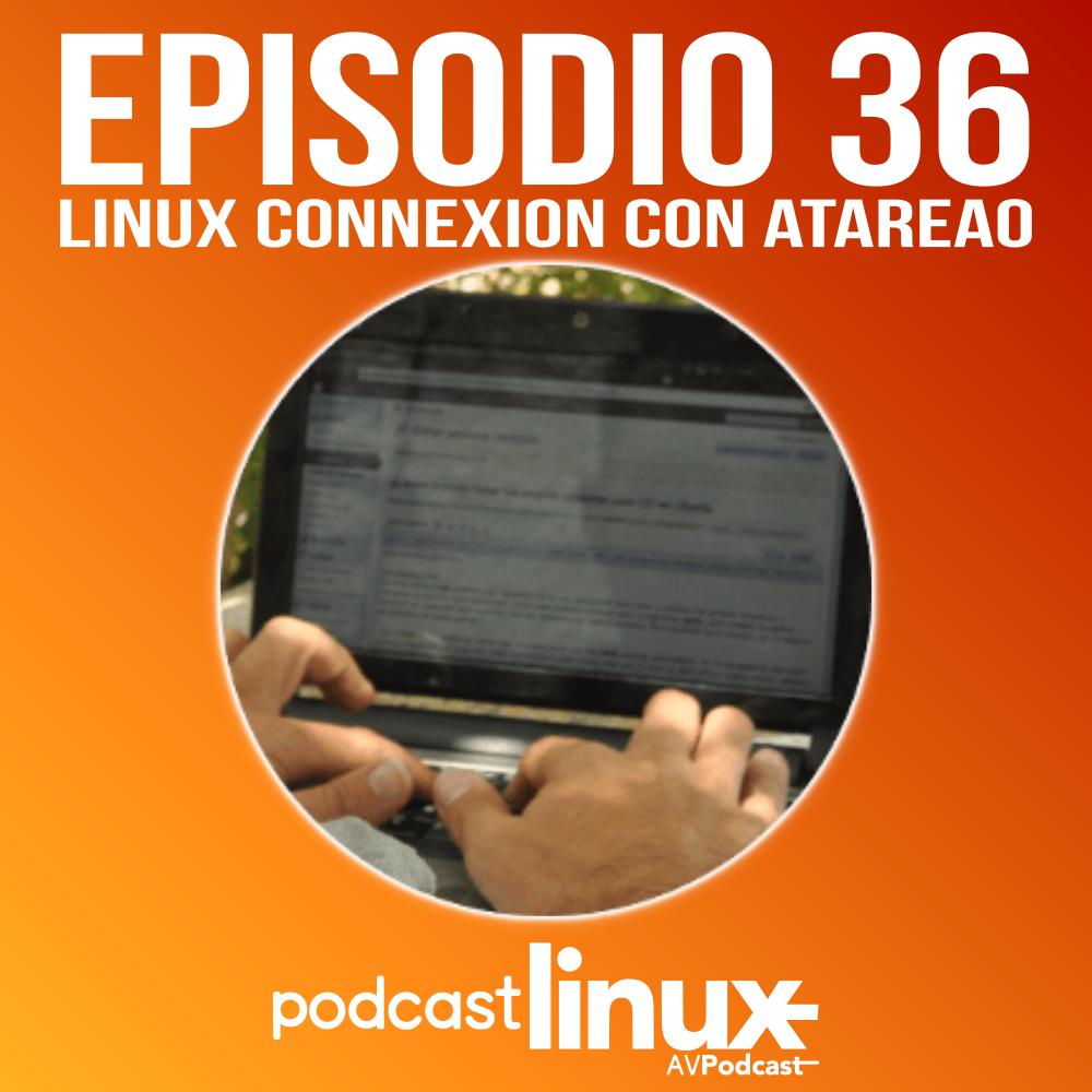#36 Linux Connexion con Atareao