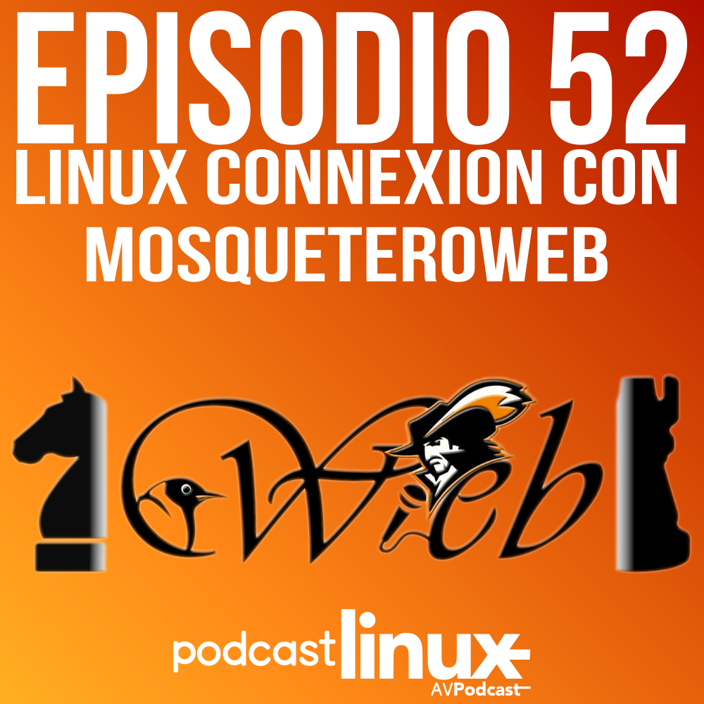 #52 Linux Connexion con Mosqueteroweb