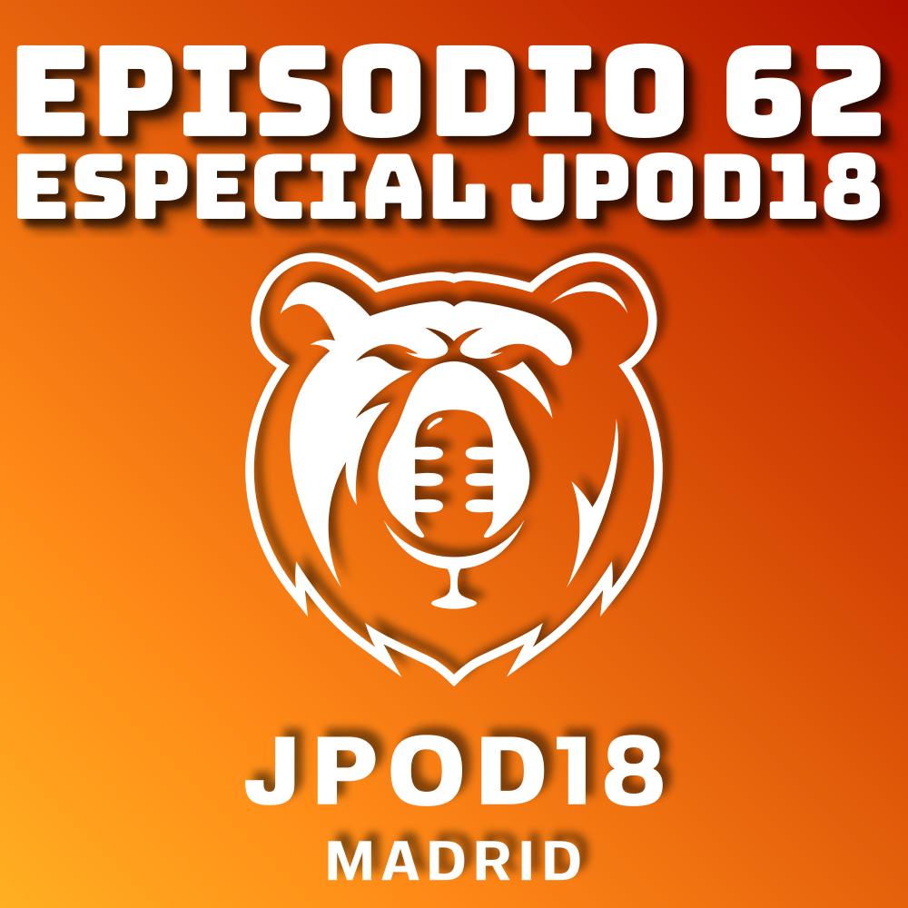 #62 Especial Jpod18