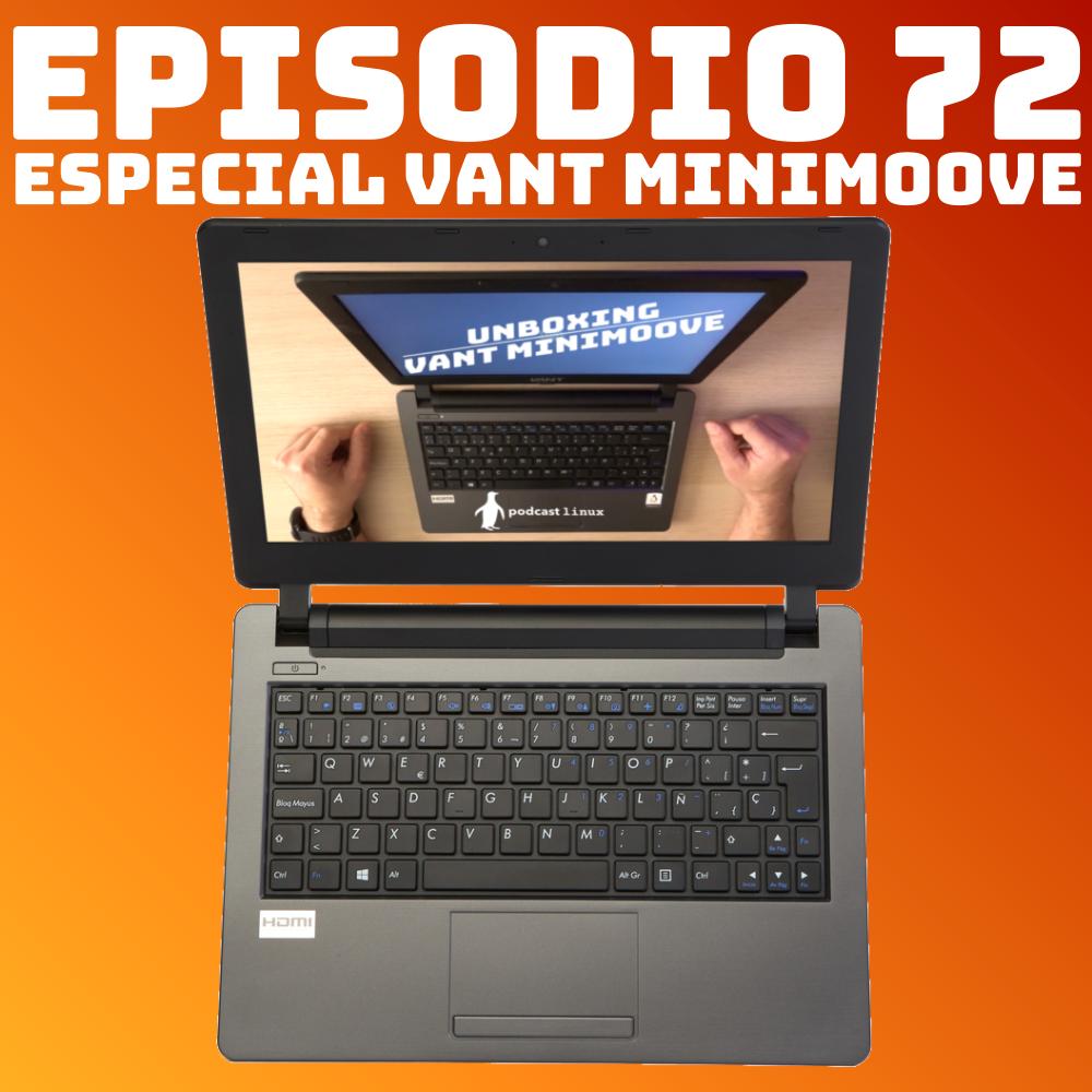 #72 Especial Vant MiniMOOVE
