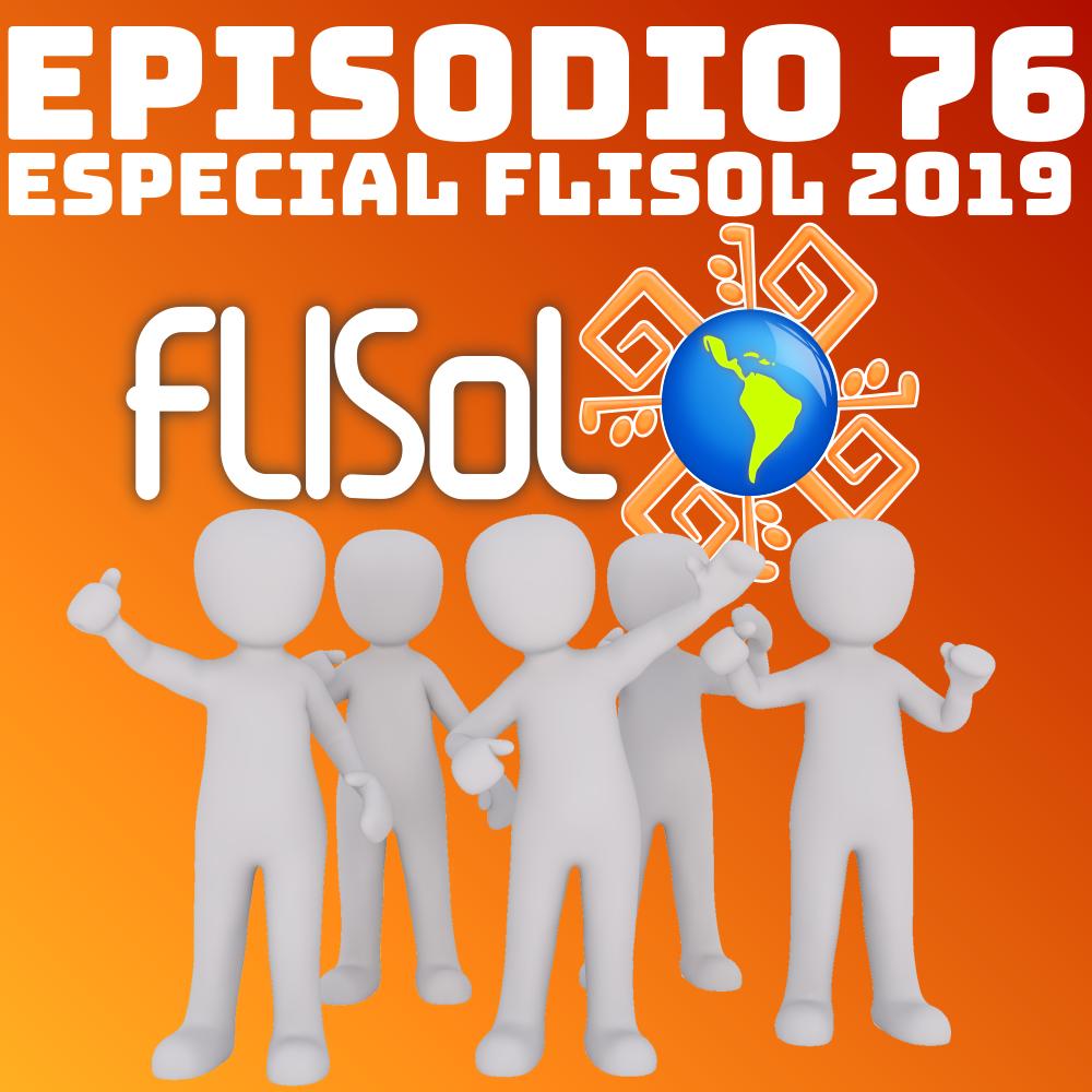 #76 Especial FLISoL 2019
