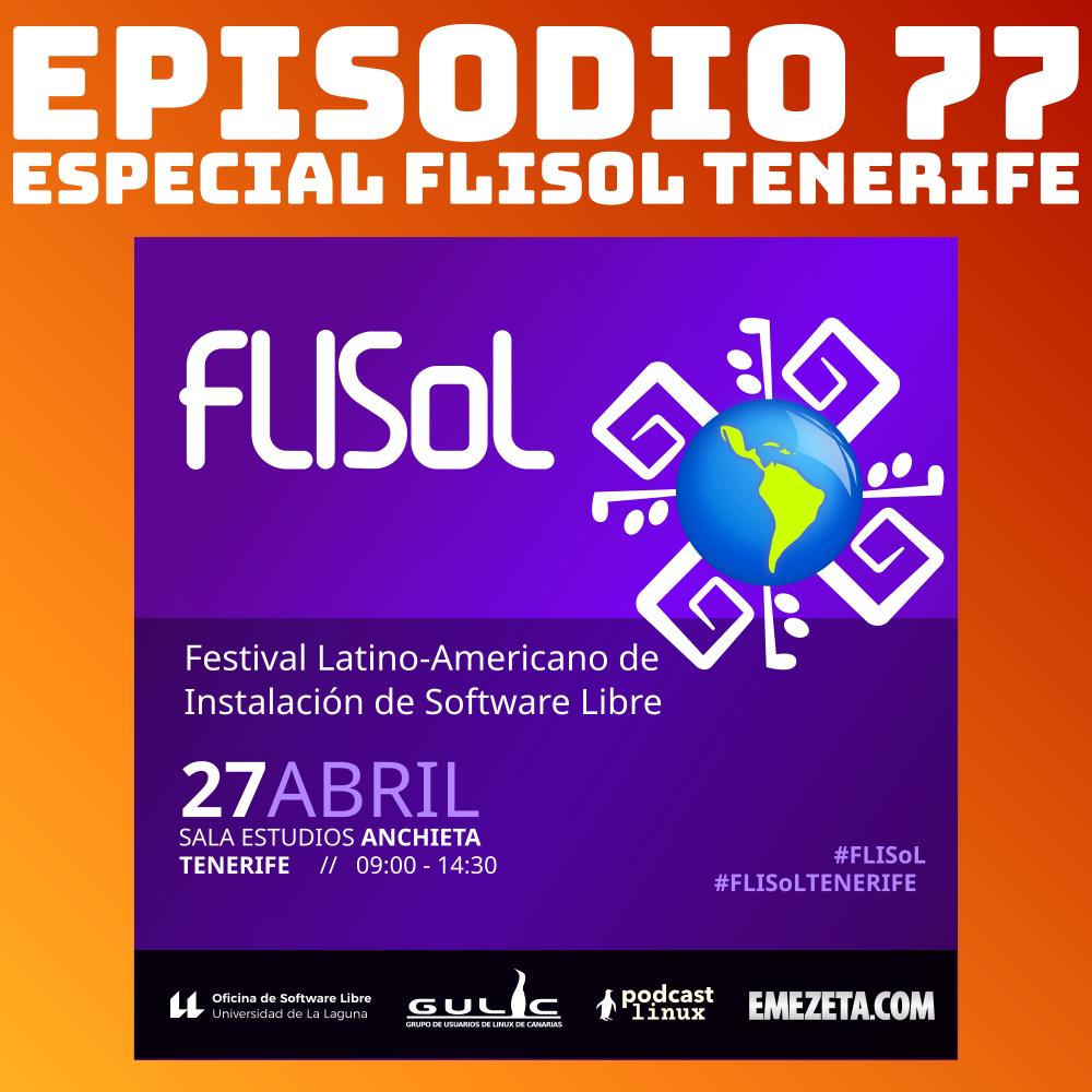 #77 Especial FLISoL Tenerife