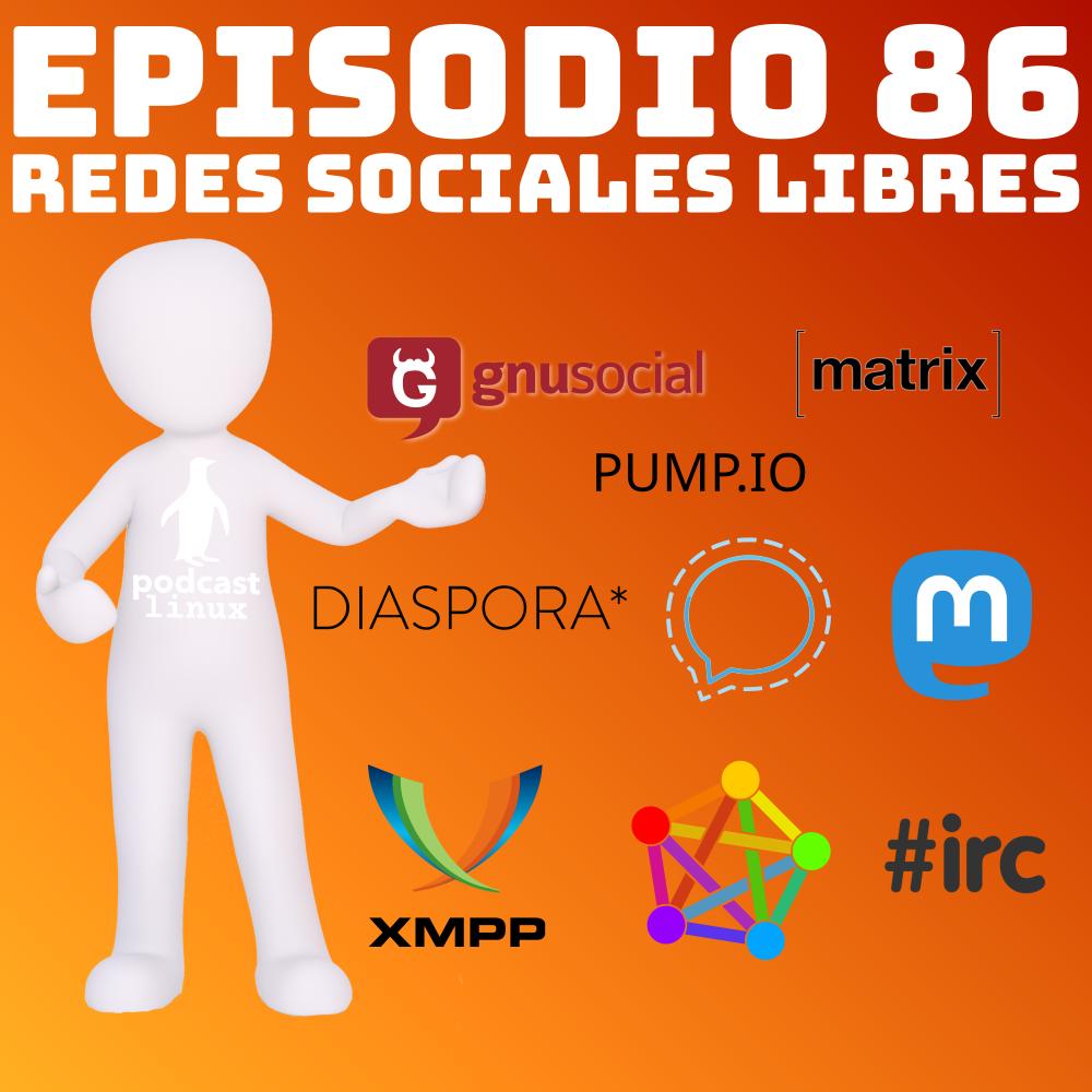 #86 Redes Sociales Libres